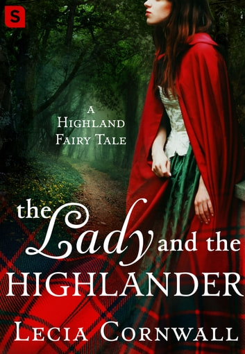 The Lady and the Highlander ebook by Lecia Cornwall