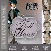 A Doll House audiobook by Henrik Ibsen