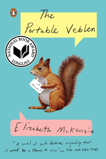 The Portable Veblen - A Novel ebook by Elizabeth McKenzie