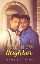 The New Neighbor ebook by Isabelle Peterson