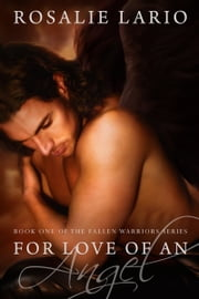 For Love of an Angel ebook by Rosalie Lario