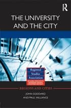 The University and the City ebook by John Goddard, Paul Vallance