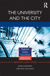 The University and the City ebook by John Goddard,Paul Vallance