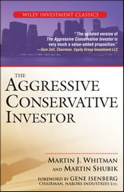 The Aggressive Conservative Investor ebook by Martin J. Whitman,Martin Shubik,Gene Isenberg