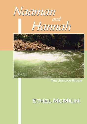 Naaman and Hannah ebook by Ethel McMilin