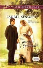 The Sheriff's Sweetheart ebook by Laurie Kingery