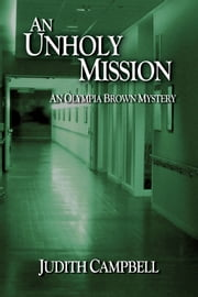 An Unholy Mission ebook by Judith Campbell