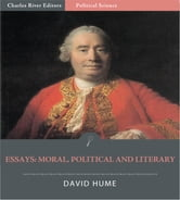 Essays: Moral, Political and Literary ebook by David Hume