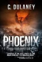 Phoenix ebook by C. Dulaney