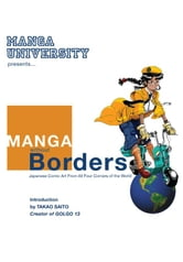 Manga Without Borders ebook by Manga University Archives