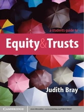 A Student's Guide to Equity and Trusts ebook by Judith Bray