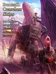 Beneath Ceaseless Skies Issue #101 ebook by Mark Teppo,Jack Nicholls,Scott H. Andrews (Editor)