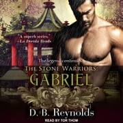 The Stone Warriors - Gabriel audiobook by D.B. Reynolds