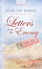 Letters From The Enemy ebook by Susan May Warren