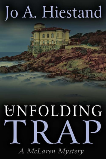 An Unfolding Trap ebook by Jo A Hiestand