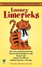 Looney Limericks ebook by Frank Jacobs