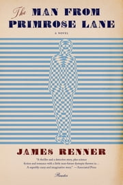 The Man from Primrose Lane - A Novel ebook by James Renner