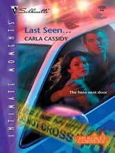 Last Seen... ebook by Carla Cassidy