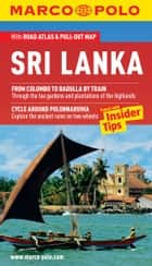 Sri Lanka Marco Polo Pocket Guide: The Travel Guide with Insider Tips ebook by Marco Polo
