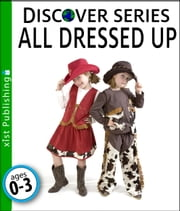 All Dressed Up ebook by Xist Publishing