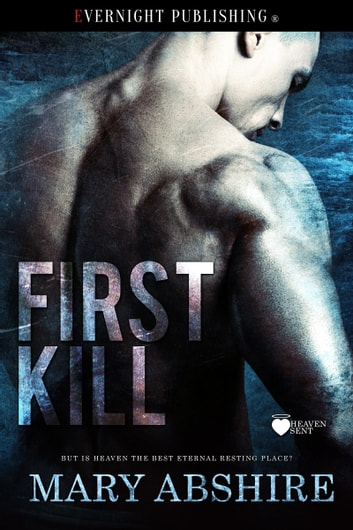 First Kill ebook by Mary Abshire
