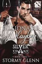 Billionaire Playboy ebook by Stormy Glenn