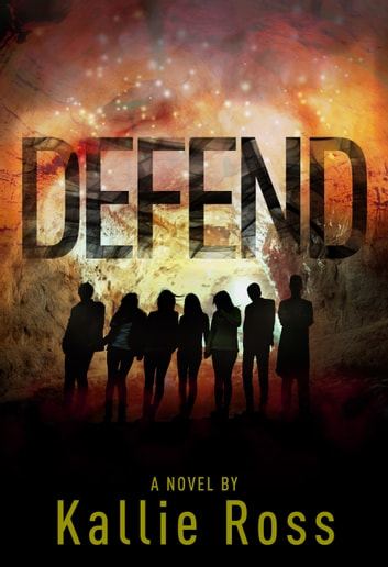 Defend: A Lost Tribe (Book 2) ebook by Kallie Ross