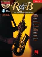 R&B Songbook (with Audio) - Saxophone Play-Along Volume 2 ebook by Hal Leonard Corp.