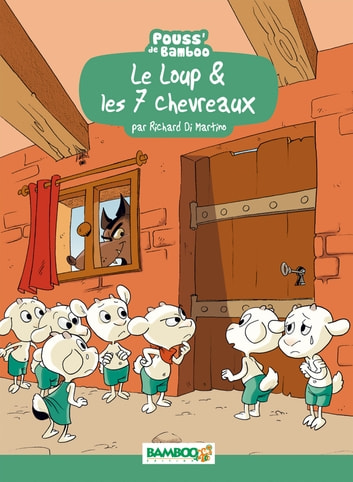 Le Loup et les 7 chevreaux ebook by Richard Di Martino,Hélène Beney-Paris