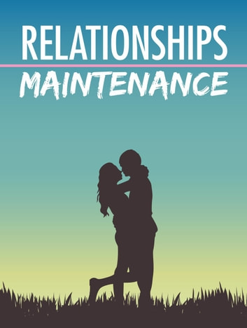 Relationships Maintenance ebook by Napoleon Hill