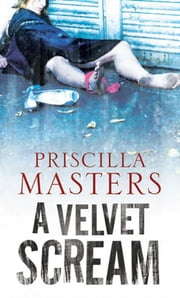The Velvet Scream ebook by Priscilla Masters