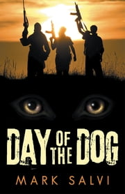 Day of the Dog ebook by Mark Salvi