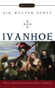 Ivanhoe ebook by Regina Marler, Sharon Kay Penman, Sir Walter Scott