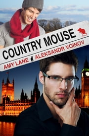 Country Mouse ebook by Amy Lane,Aleksandr Voinov