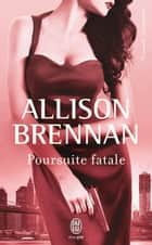 Poursuite fatale ebook by Maud Godoc, Allison Brennan