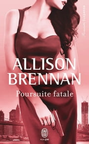 Poursuite fatale ebook by Allison Brennan