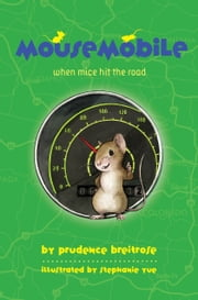 Mousemobile ebook by Prudence Breitrose,Stephanie Yue