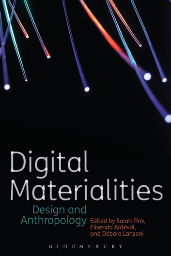 Digital Materialities - Design and Anthropology ebook by