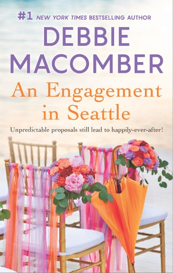 An Engagement in Seattle - Groom Wanted\Bride Wanted ebook by Debbie Macomber