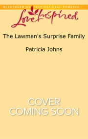 The Lawman's Surprise Family ebook by Patricia Johns