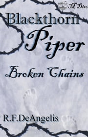 Piper: Broken Chains ebook by R. F. DeAngelis