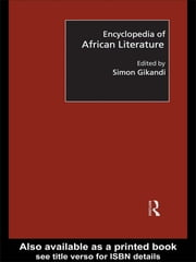 Encyclopedia of African Literature ebook by Simon Gikandi