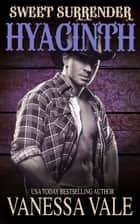 Hyacinth ebook by Vanessa Vale