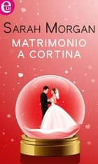 Matrimonio a Cortina (eLit) ebook by Sarah Morgan