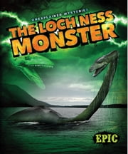The Loch Ness Monster ebook by Ray McClellan