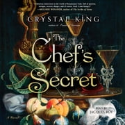 The Chef's Secret - A Novel audiobook by Crystal King
