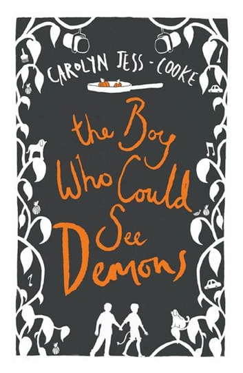 The Boy Who Could See Demons ebook by Carolyn Jess-Cooke