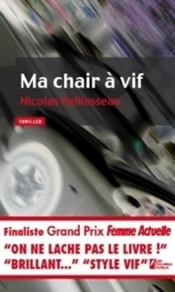 Ma chair à vif ebook by Nicolas Paillusseau