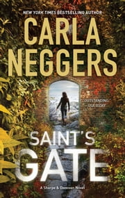 Saint's Gate - Sharpe & Donovan Series Book 1 ebook by Carla Neggers