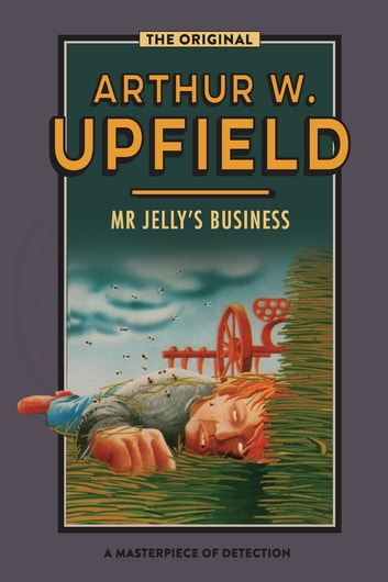 Mr Jelly's Business ebook by Arthur W. Upfield